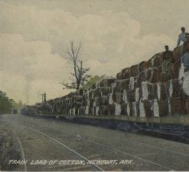 1900's – Train Load of Cotton from Newport Arkansas